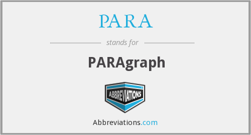 What does PARA stand for?