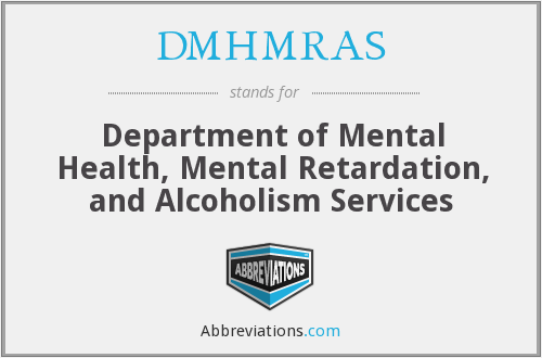 What does DMHMRAS stand for?