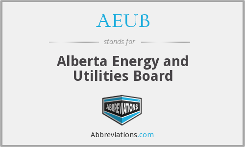What does AEUB stand for?