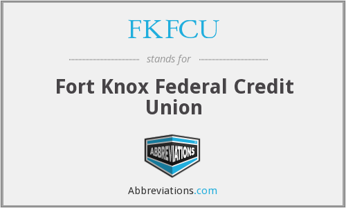 What does FKFCU stand for?