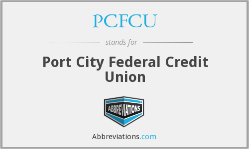 What does PCFCU stand for?