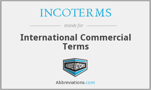 What does INCOTERMS stand for?