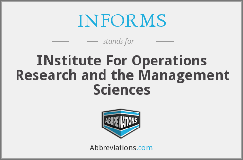 What does INFORMS stand for?