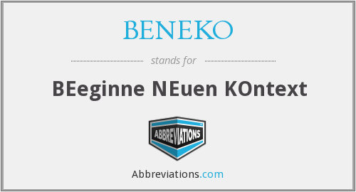 What does BENEKO stand for?