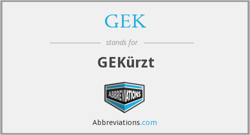 What does GEK stand for?