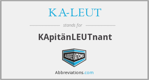 What does KA-LEUT stand for?