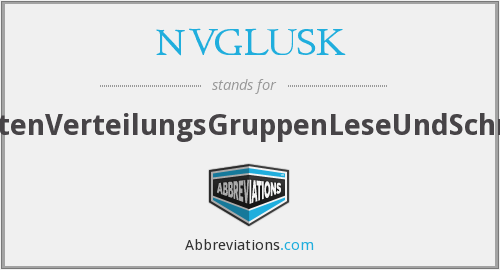 What does NVGLUSK stand for?