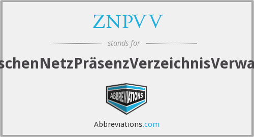 What does ZNPVV stand for?