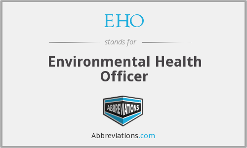 What does EHO stand for?