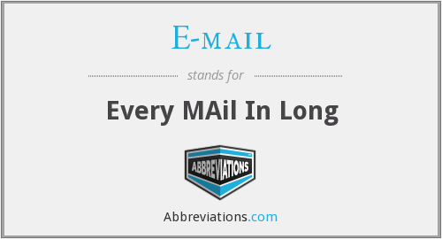 What does E-MAIL stand for?
