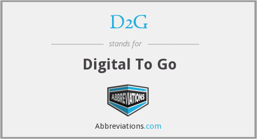 What does D2G stand for?