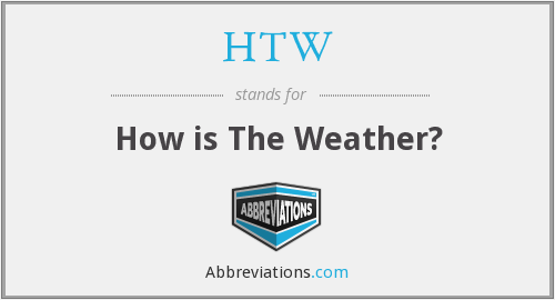 What does HTW stand for?