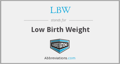 What does LBW stand for?