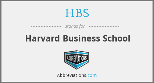 What does HBS stand for?