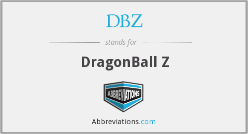 What does DBZ stand for?
