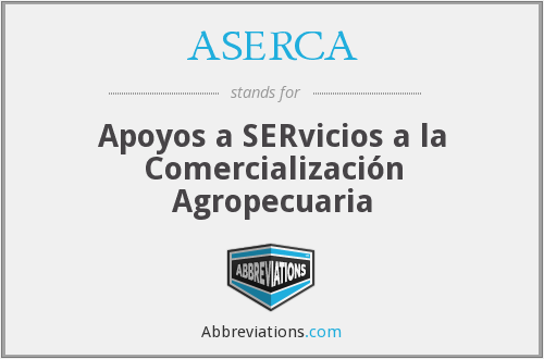 What does ASERCA stand for?