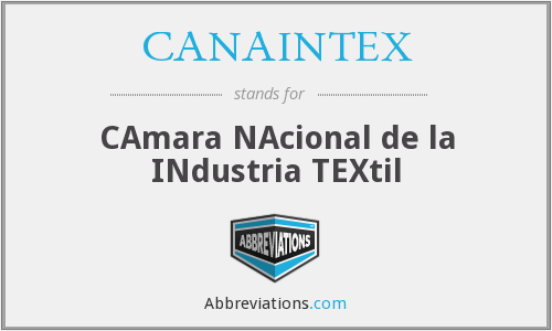 What does CANAINTEX stand for?