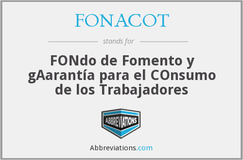 What does FONACOT stand for?