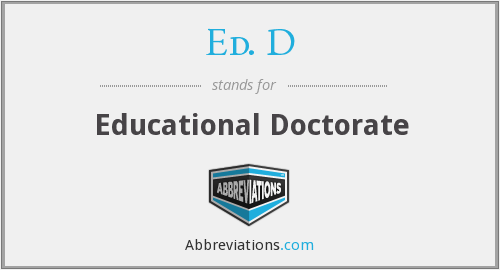 What does ED. D stand for?