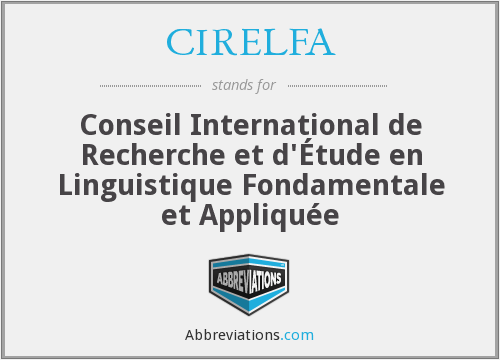 What does CIRELFA stand for?