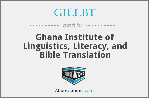 What does GILLBT stand for?