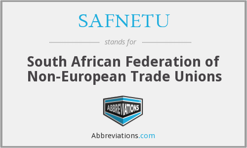 What does SAFNETU stand for?