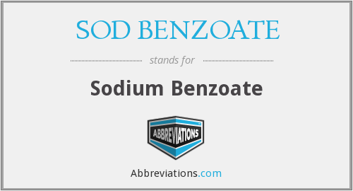 What does SOD BENZOATE stand for?