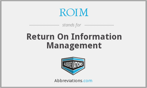 What does ROIM stand for?
