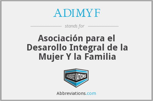 What does ADIMYF stand for?