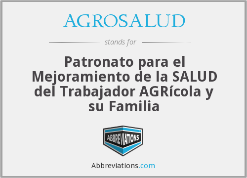 What does AGROSALUD stand for?