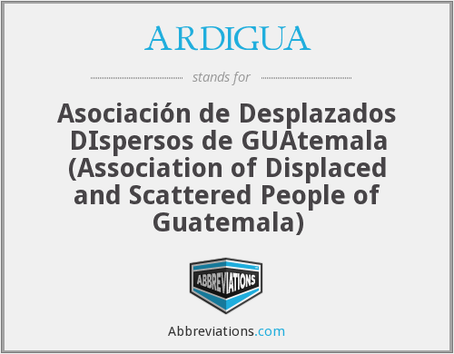 What does ARDIGUA stand for?