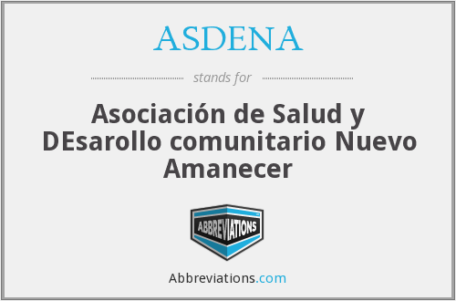 What does ASDENA stand for?