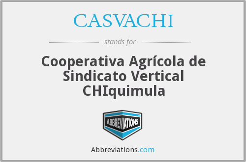 What does CASVACHI stand for?