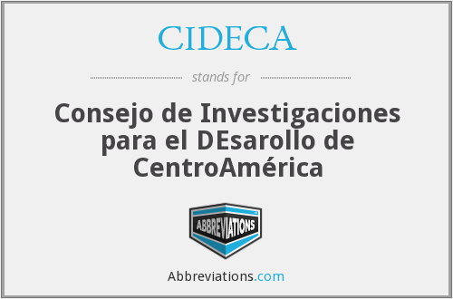 What does CIDECA stand for?