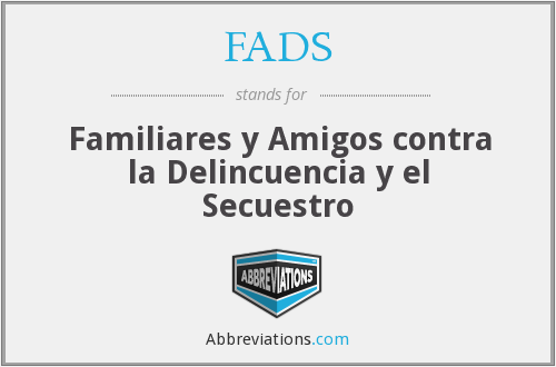 What does FADS stand for?