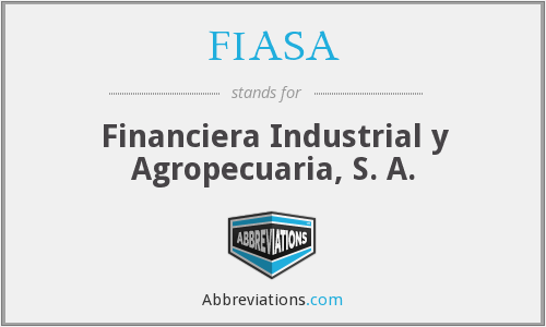 What does FIASA stand for?