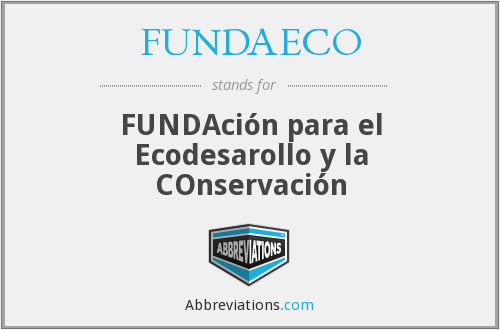 What does FUNDAECO stand for?