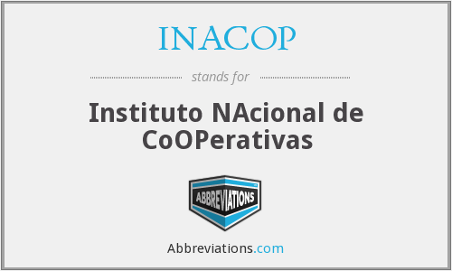 What does INACOP stand for?