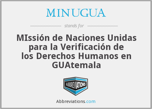 What does MINUGUA stand for?