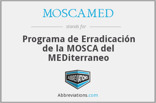 What does MOSCAMED stand for?