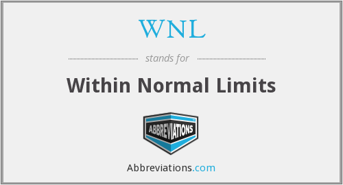 What does WNL stand for?