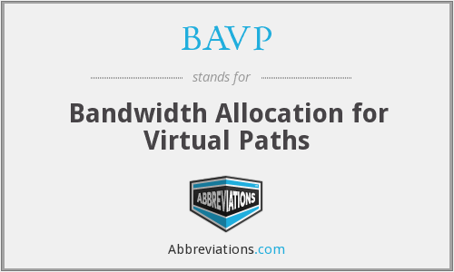 What does BAVP stand for?