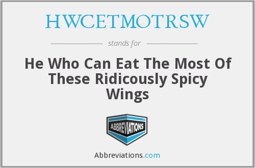 What does HWCETMOTRSW stand for?
