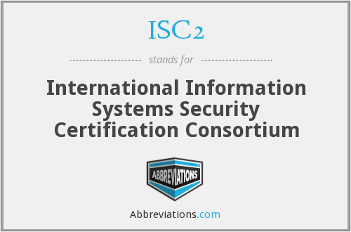 What does ISC2 stand for?