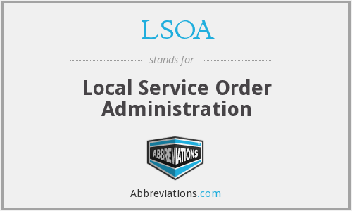 What does LSOA stand for?
