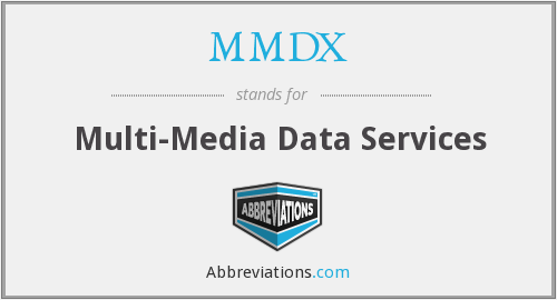 What does MMDX stand for?