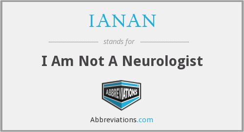 What does IANAN stand for?