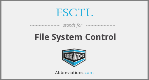 What does FSCTL stand for?