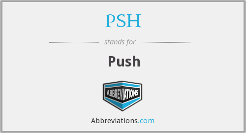 What does PSH stand for?
