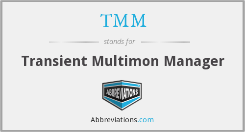 What does TMM stand for?